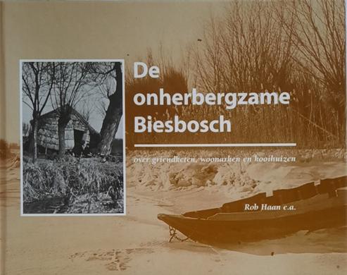 De onherbergzame Biesbosch